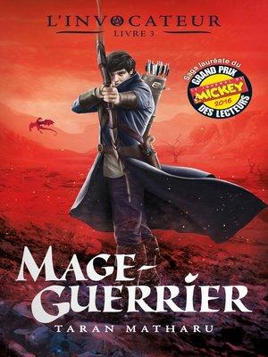 cover image of L'Invocateur--Livre III--Mage-Guerrier