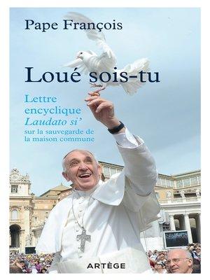 cover image of Loué sois-tu