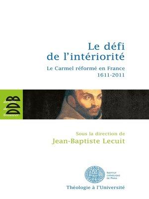 cover image of Le défi de l'intériorité