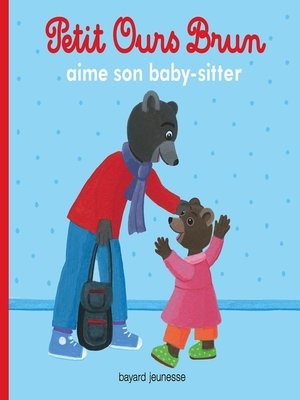 cover image of Petit Ours Brun aime son baby sitter
