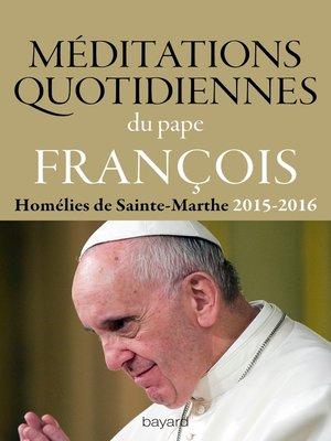 cover image of Méditations quotidiennes du Pape François