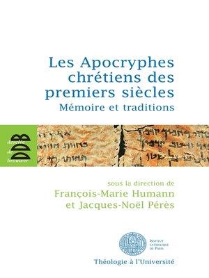 cover image of Les Apocryphes chrétiens des premiers siècles