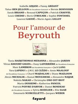 cover image of Pour l'amour de Beyrouth