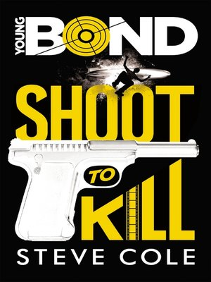 cover image of Young Bond--Tome 1--Shoot to Kill