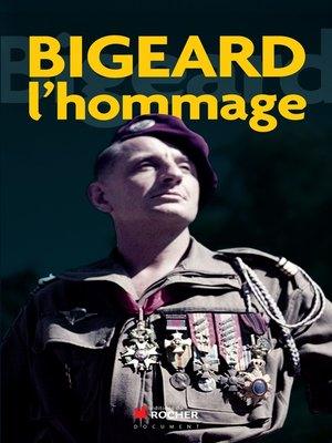 cover image of Bigeard l'hommage
