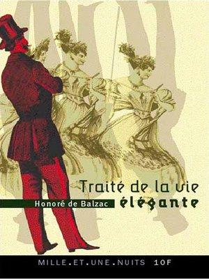 cover image of Traité de la vie élégante