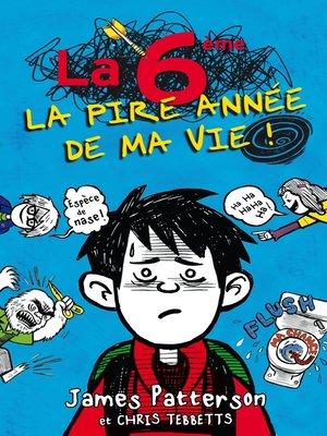cover image of La 6e, la pire année de ma vie