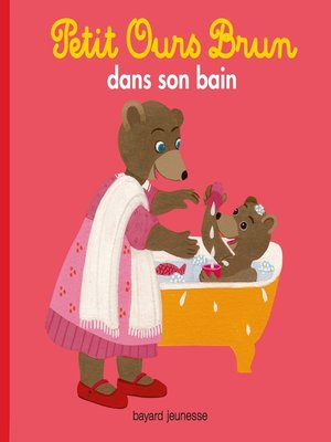 cover image of Petit Ours Brun dans son bain