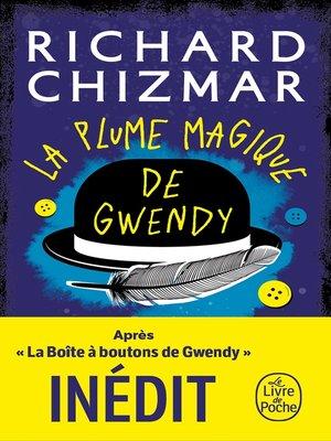 cover image of La Plume magique de Gwendy