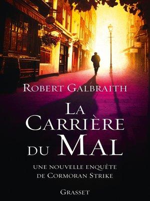 cover image of La carrière du mal