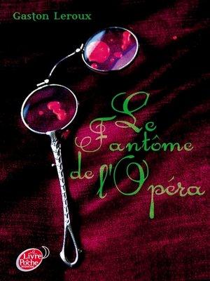 cover image of Le fantôme de l'Opéra