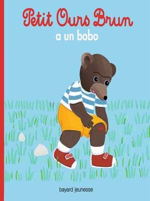 cover image of Petit Ours Brun a un bobo