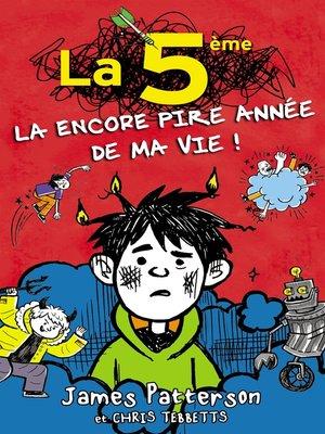 cover image of La 5e, la (encore) pire année de ma vie