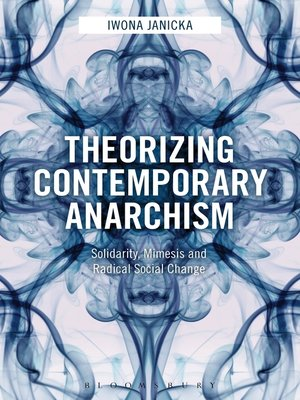 cover image of Theorizing Contemporary Anarchism