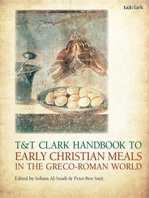cover image of T&T Clark Handbook to Early Christian Meals in the Greco-Roman World