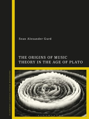 cover image of The Origins of Music Theory in the Age of Plato