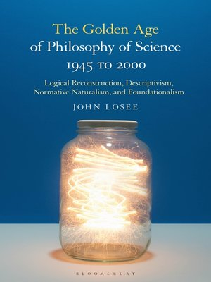 cover image of The Golden Age of Philosophy of Science 1945 to 2000