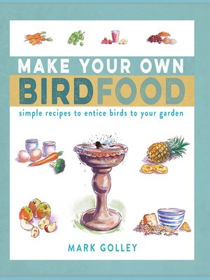cover image of Make Your Own Bird Food