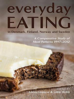 cover image of Everyday Eating in Denmark, Finland, Norway and Sweden