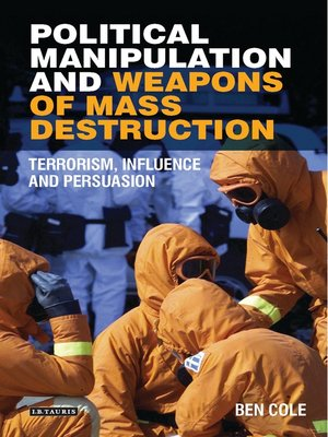 cover image of Political Manipulation and Weapons of Mass Destruction
