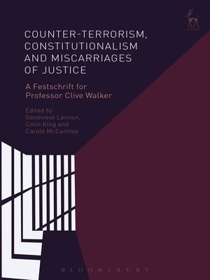 cover image of Counter-terrorism, Constitutionalism and Miscarriages of Justice