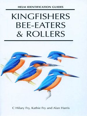 cover image of Kingfishers, Bee-eaters and Rollers