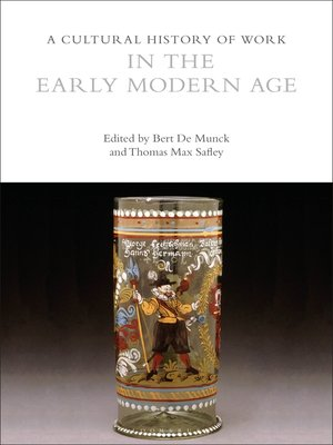 cover image of A Cultural History of Work in the Early Modern Age