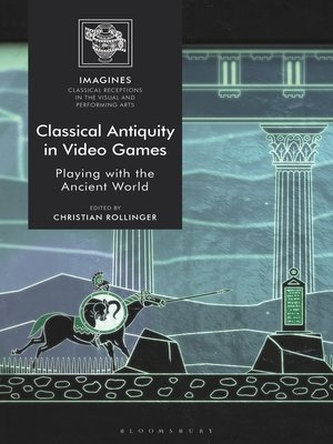 cover image of Classical Antiquity in Video Games