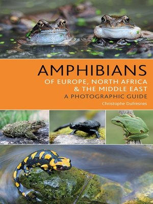 cover image of Amphibians of Europe, North Africa and the Middle East