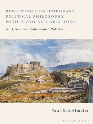 cover image of Rewriting Contemporary Political Philosophy with Plato and Aristotle