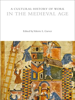 cover image of A Cultural History of Work in the Medieval Age