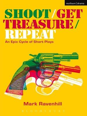 cover image of Shoot/Get Treasure/Repeat