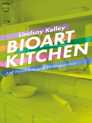 cover image of Bioart Kitchen