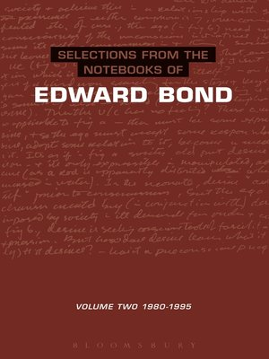 cover image of Selections from the Notebooks of Edward Bond, Volume 2