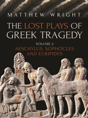 cover image of The Lost Plays of Greek Tragedy, Volume 2