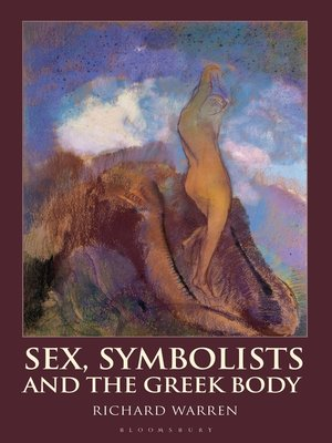 cover image of Sex, Symbolists and the Greek Body