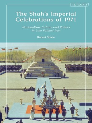 cover image of The Shah's Imperial Celebrations of 1971