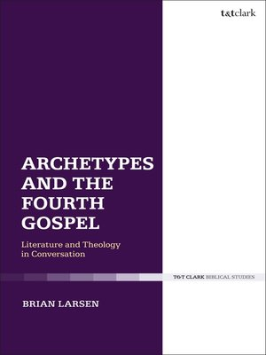 cover image of Archetypes and the Fourth Gospel