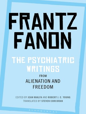 cover image of The Psychiatric Writings from Alienation and Freedom