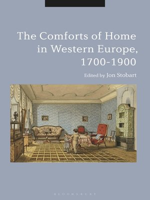 cover image of The Comforts of Home in Western Europe, 1700-1900