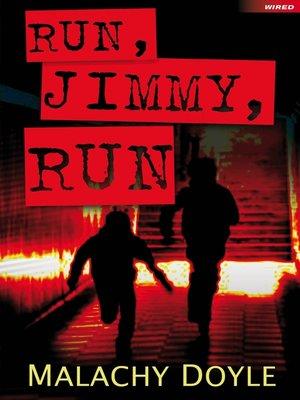 cover image of Run, Jimmy, Run