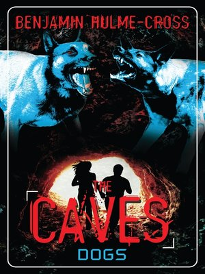 cover image of Dogs: The Caves 2