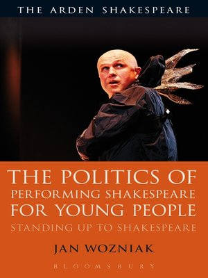 cover image of The Politics of Performing Shakespeare for Young People