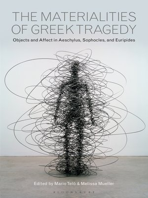cover image of The Materialities of Greek Tragedy