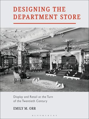 cover image of Designing the Department Store