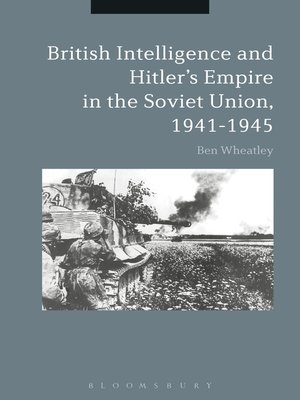cover image of British Intelligence and Hitler's Empire in the Soviet Union, 1941-1945