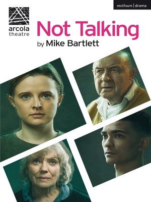 cover image of Not Talking