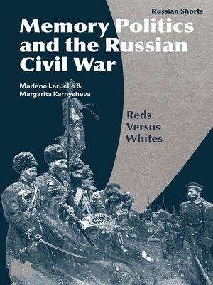 cover image of Memory Politics and the Russian Civil War