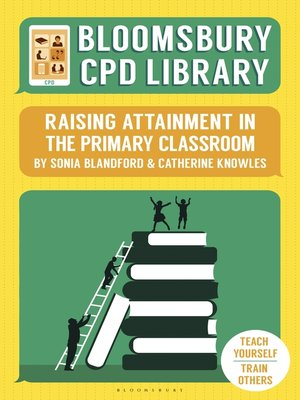cover image of Raising Attainment in the Primary Classroom