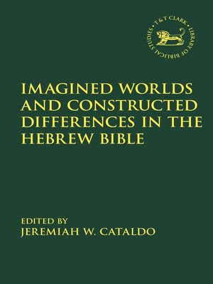 cover image of Imagined Worlds and Constructed Differences in the Hebrew Bible